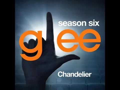 Glee - Chandelier (DOWNLOAD MP3+LRYICS) - YouTube