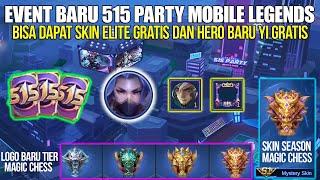 EVENT 515 PARTY HADIR LAGI! BISA DAPAT SKIN ELITE GRATIS DAN HERO BARU YI GRATIS! MOBILE LEGENDS