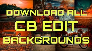 HOW TO DOWNLOAD ALL CB EDIT BACKGROUND,ALL CB EDITS BACKGROUND/download my 100 cb Background