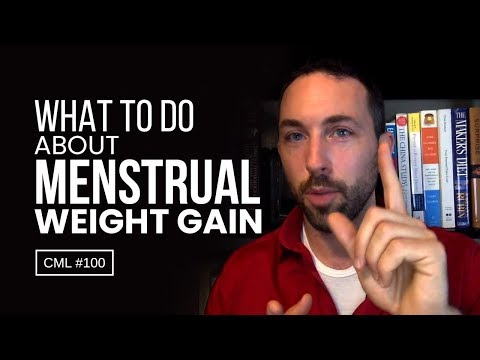 What To Do About Menstrual Weight Gain | Chris Masterjohn Lite #100