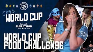 World cup food challenge! | city at the world cup 2018 | episode 1