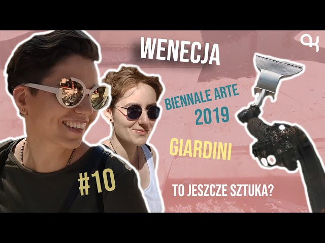 WENECJA | Biennale Arte 2019 - Giardini | KISIELOG #10