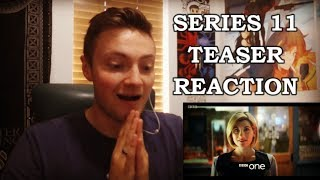 DOCTOR WHO - SERIES 11 TEASER TRAILER REACTION