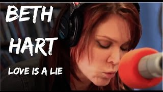 Beth Hart - Love is a Lie - Live at Lightning 100, powered by ONErpm.com