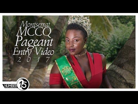 Montserrat's MCCQ Pageant 2017 Entry Promo