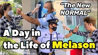 A Day In The Life Of Melason | The New Normal