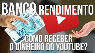 COMO RECEBER SEU DINHEIRO DO ADSENSE - BANCO RENDIMENTO