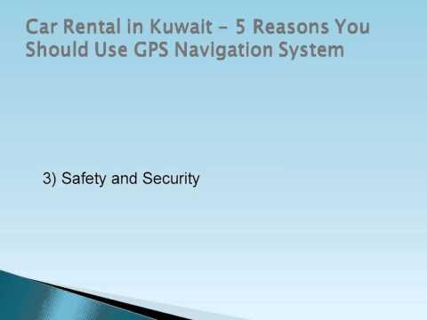 Car Rental in Kuwait - 5 Reasons You Should Use GPS Navigation System