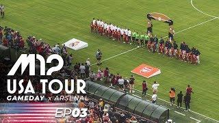 M12 USA Tour 2019 // Gameday // Real Madrid x Arsenal // D.C.