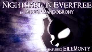 """Nightmare in Everfree"" - Original MLP Music by AcoustiMandoBrony"