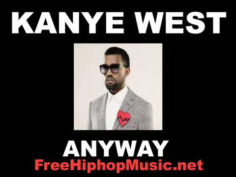 Kanye West  Anyway NEW SONG 2008! FREE DOWNLOAD!