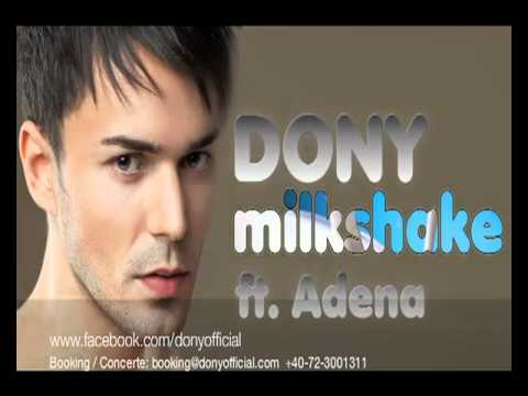Dony - Milkshake ft. Adena (Official video )