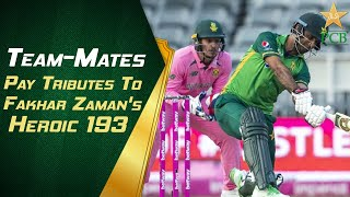Team-Mates Pay Tributes To Fakhar Zaman's Heroic 193 | PCB | MA2T