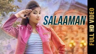 SALAAMAN (Full )   GINNI MAHI   New Punjabi Songs 2018