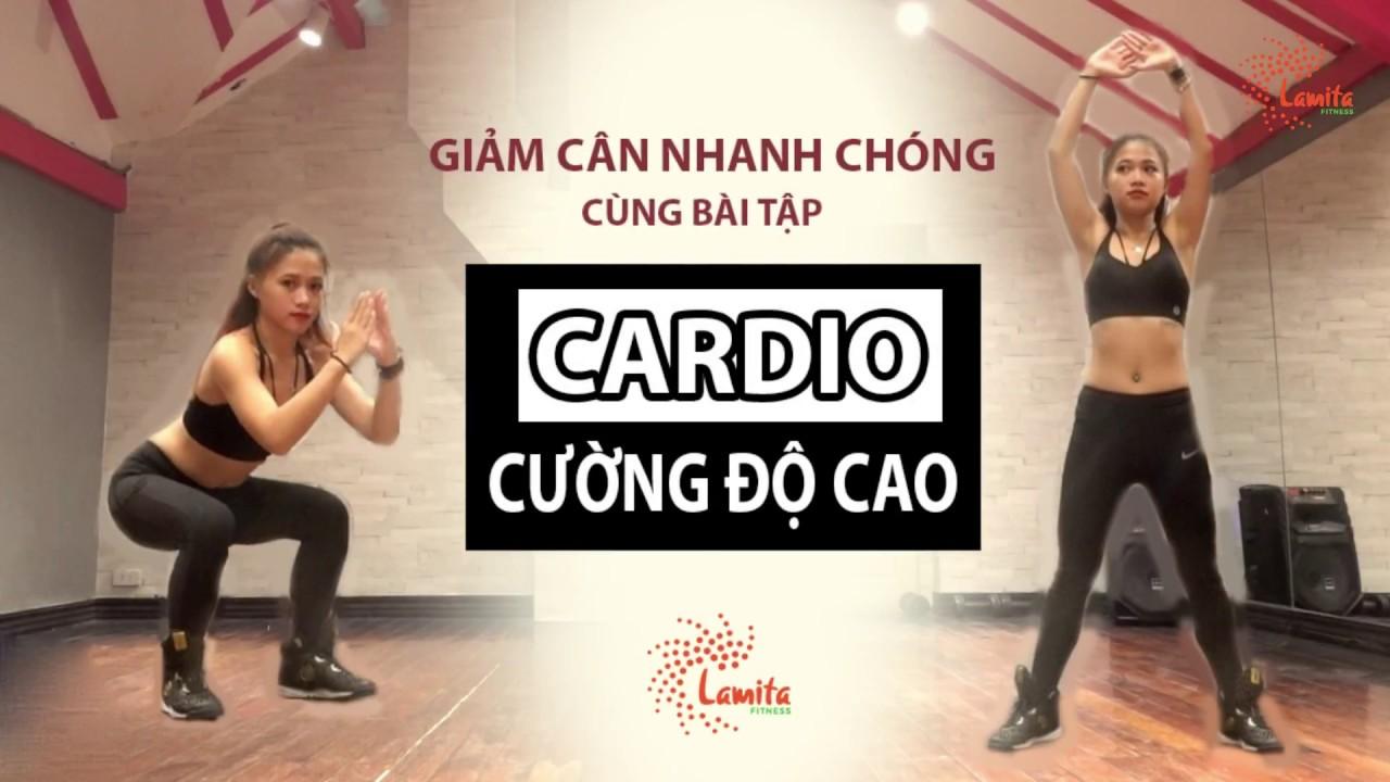 GIẢM CÂN NHANH CHÓNG CÙNG BÀI TẬP CARDIO CƯỜNG ĐỘ CAO – PHẦN 1 | Lamita Fitness