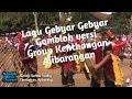 Lagu Gebyar Gebyar  Gombloh Versi Group Kenthongan Ajibarangan BANYUMAS