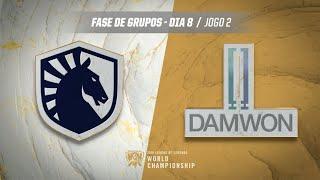 Mundial 2019: Fase de Grupos - Dia 8   Team Liquid x DAMWON Gaming (Jogo 2)