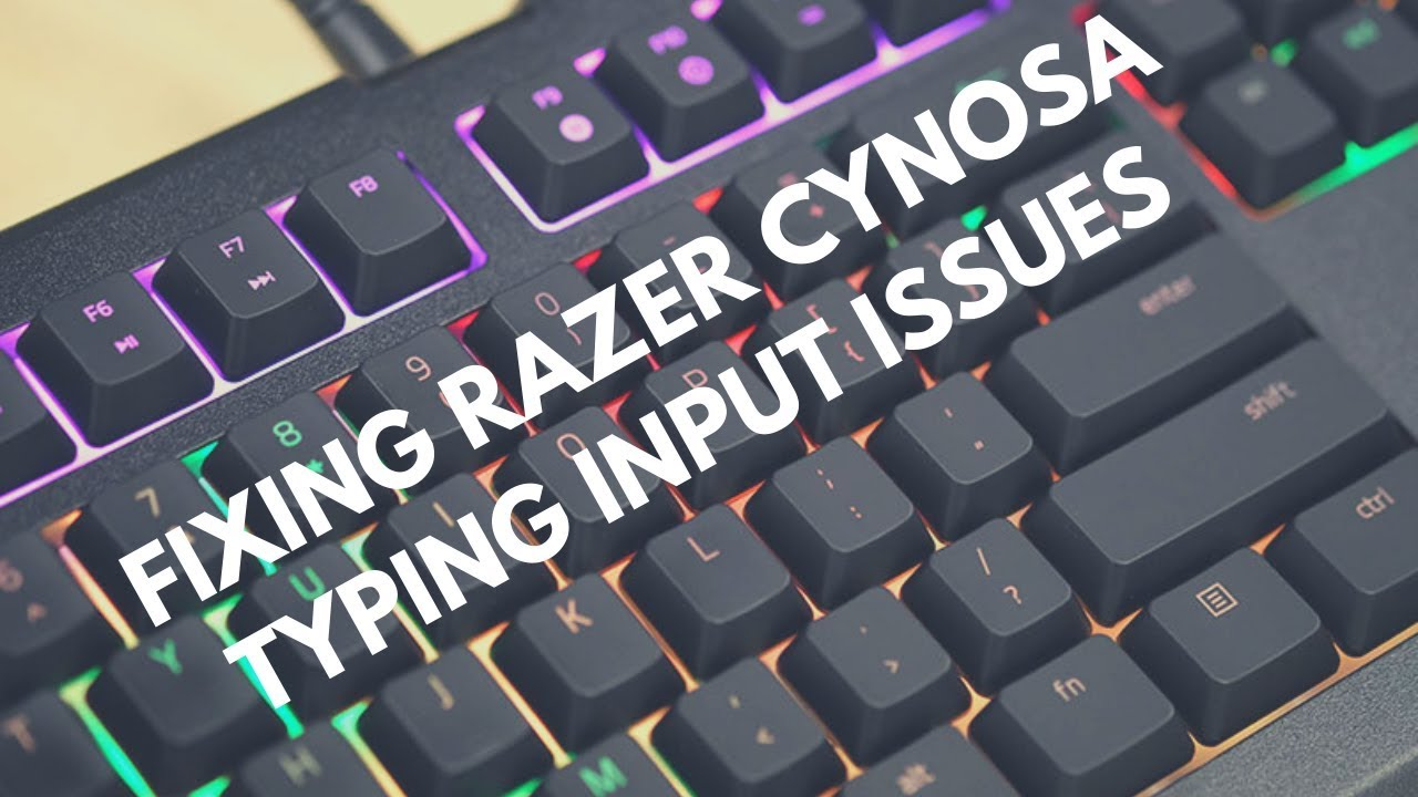 Razer Cynosa Chroma | How to Fix One Key Typing Multiple Letters