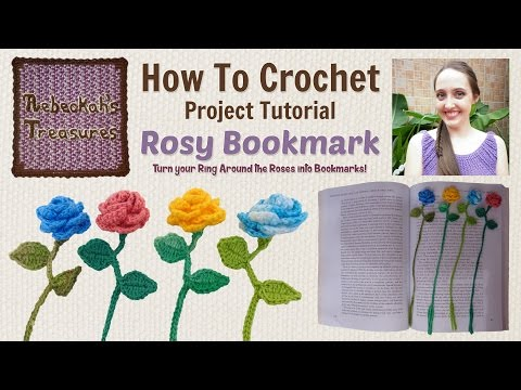 Ring Around the Rosy Bookmark ~ Crochet Tutorial