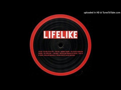 Lifelike - The Soul Of My Love (Original Version)
