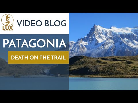 Patagonia Documentary -  Climbing Patagonia (The W Trek Torres Del Paine)