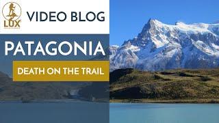 Patagonia Documentary - Climbing Patagonia (The W Trek Torres Del Paine)