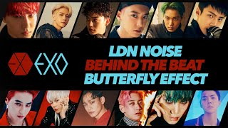 LDN Noise - 'Behind The Beat' - EXO