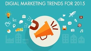 Digital Marketing Trends Of 2015
