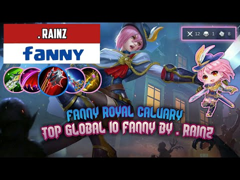 Fanny Royal Calvary - Top Global Fanny Gameplay&Build By [ .RainZ ] - Mobile Legends