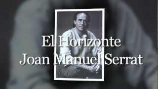 El Horizonte - Joan Manuel Serrat