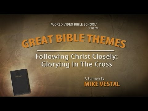 5. Following Christ Closely | Great Bible Themes
