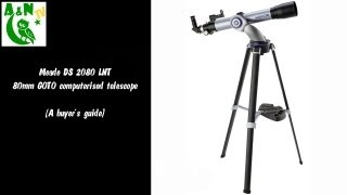 The Meade DS 2080 LNT 80mm GOTO computerised telescope (A buyer