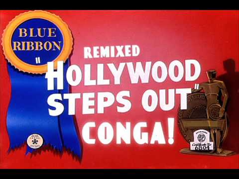 """Remixed:  """"Hollywood Steps Out"""" CONGA!"""