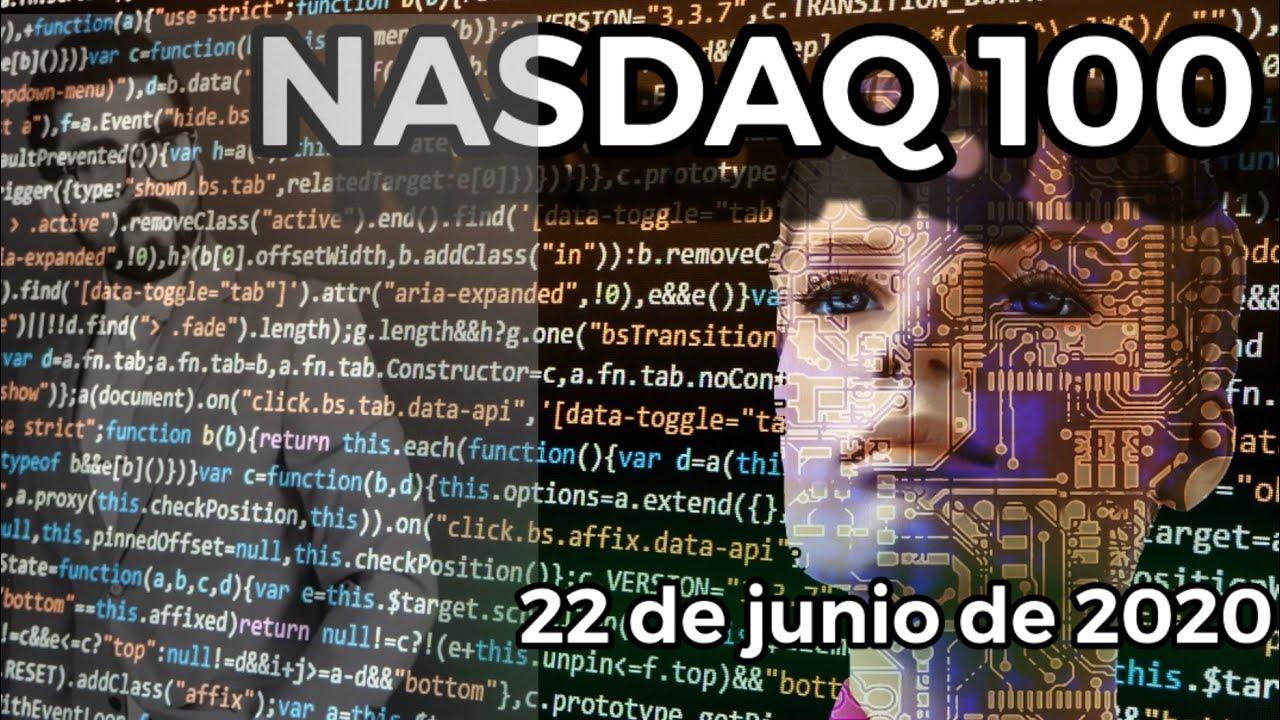 Nasdaq 100 español / 22 de junio 2020 📉🌎📚