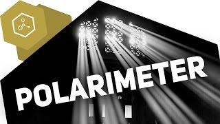 Polarimeter - Wie funktioniert das?