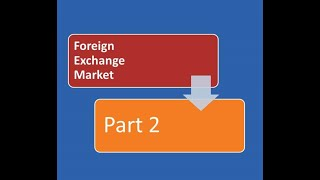 Foreign Exchange Rate  Part Two