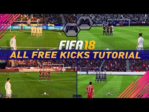 FIFA 18 ALL FREE KICKS TUTORIAL - HOW TO SCORE EVERY FREE KICK (Curve Driven Dipping Trivela Power)