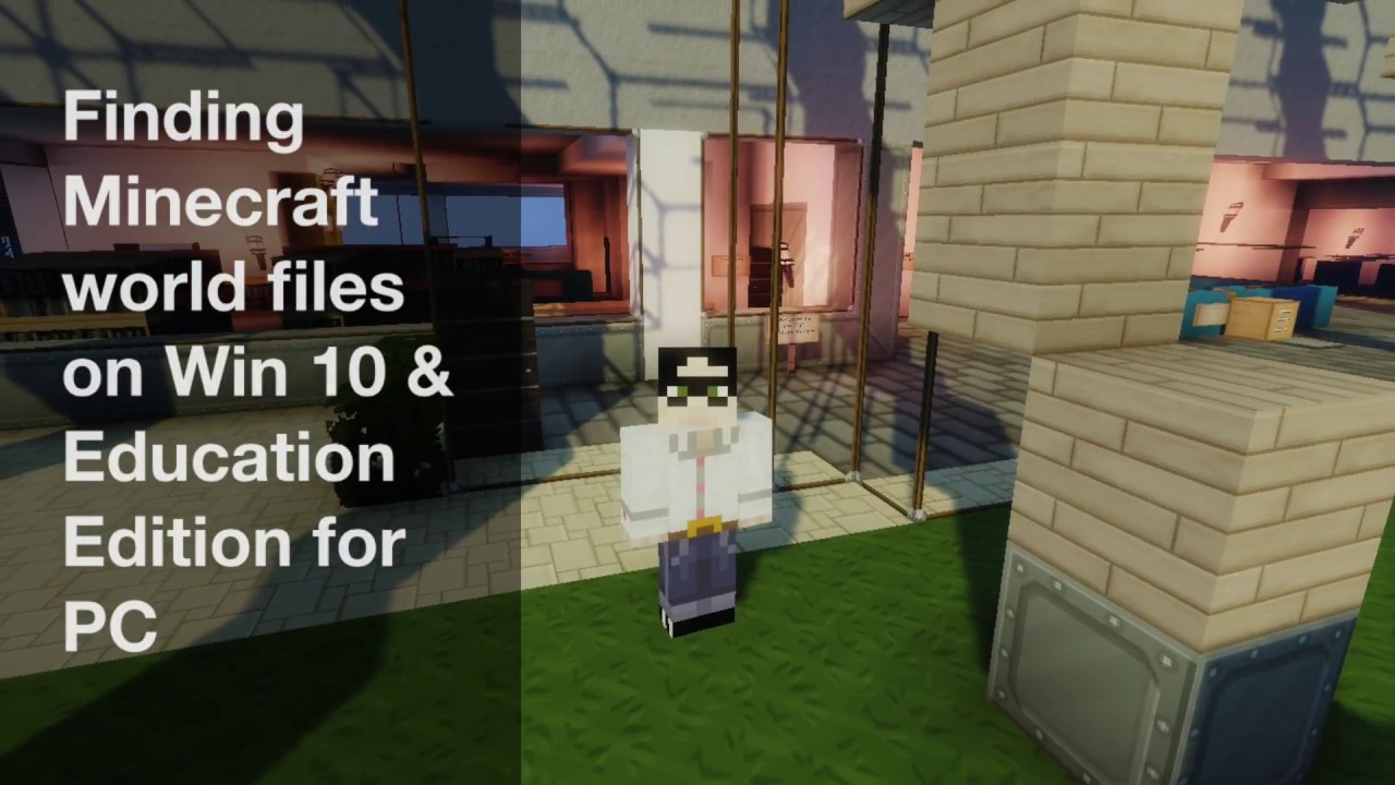 Finding Minecraft world files for Win 10 or Education Edition on a PC