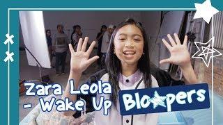 Zara Leola - Wake Up | Video Clip Bloopers