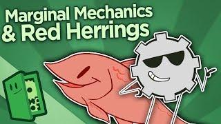 Marginal Mechanics and Red Herrings - Why So Weak? - Extra Credits