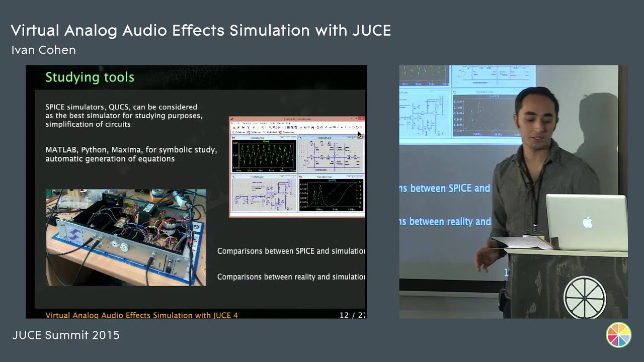 Virtual Analog Audio Effects Simulation with JUCE, Ivan Cohen, JUCE Summit  2015