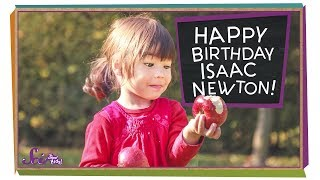 Happy Birthday, Sir Isaac Newton!