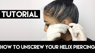 How To Unscrew Tight Balls On A Helix/Cartilage Piercing - How to Remove Cartilage/Helix Piercing