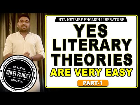 YES LITERARY THEORIES ARE VERY EASY MADE BY VINEET PANDEY PART -1