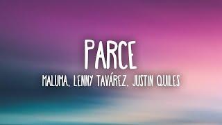 Maluma, Lenny Tavárez, Justin Quiles - Parce (Letra/Lyrics)