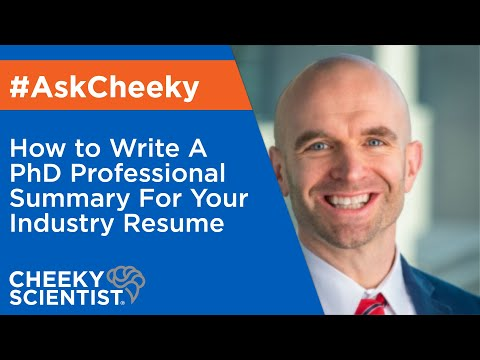 How To Write A PhD Professional Summary For Your Industry Resume