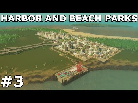 BUILDING A HARBOR AND BEACH PARKS! | Season 5 | Cities: Skylines - Xbox One #3
