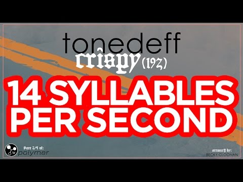 "Tonedeff - ""Crispy (192)"" - 14 SYLLABLES PER SECOND - DEMON [EP] (3/5)"
