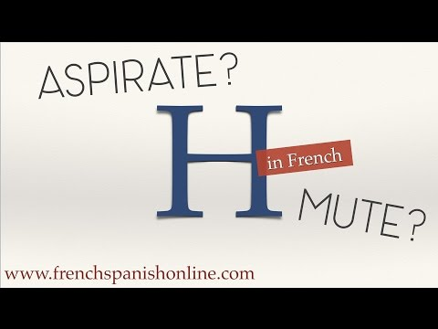 French Pronunciation H, mute or aspirate