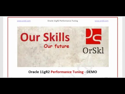 Oracle 11gR2 Performance Tuning